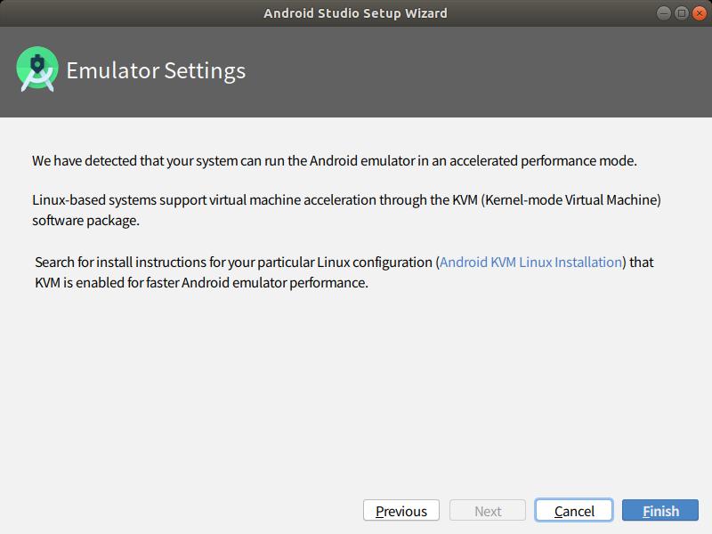 エミュレーターを使う場合は、KVMをインストールする必要がある旨記載されています。KVMは後ほどインストールします。 「Finish」を選択すると、コンポーネントのダウンロードが始まります。